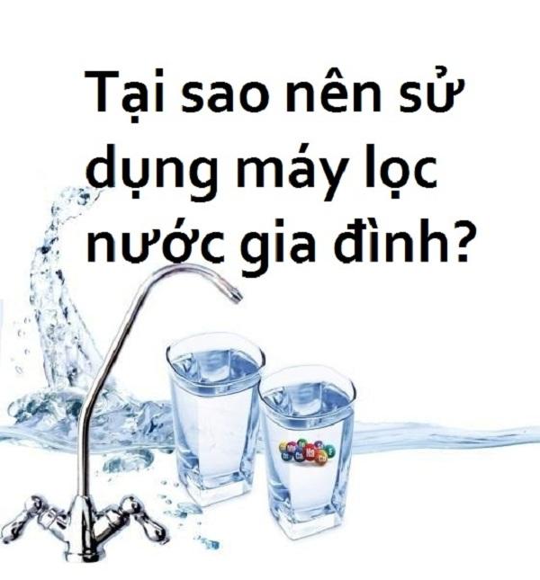 Sử dụng máy lọc nước để có nguồn nước sạch